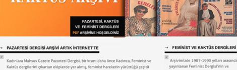 Pazartesi, Feminist ve Kaktüs arşivi internette!