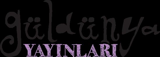 Yeni bir yayınevi kuruldu: Güldünya Yayınları